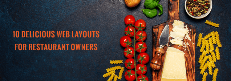 10 Delicious Web Layouts for Restaurant Owners