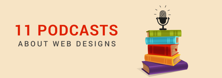 11 Podcasts Web Designer Should Listen To